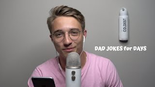 ASMR Dad Jokes for Days