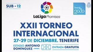 En directo, XXII Torneo Internacional LaLiga Promises