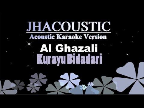 Al Ghazali - Kurayu Bidadari (Acoustic Karaoke Version)
