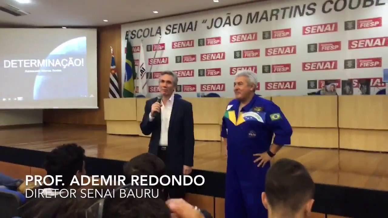 Palestra Motivacional Marcos Pontes Senai Bauru Youtube