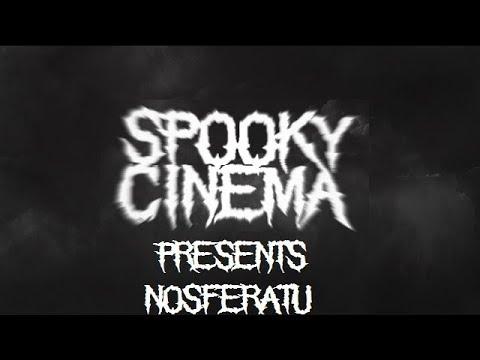 SPOOKY CINEMA PRESENTS Nosferatu (1922) [Silent Movie]
