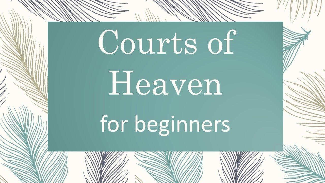 Courts of Heaven for Beginners (Subtitulos en español disponibles)