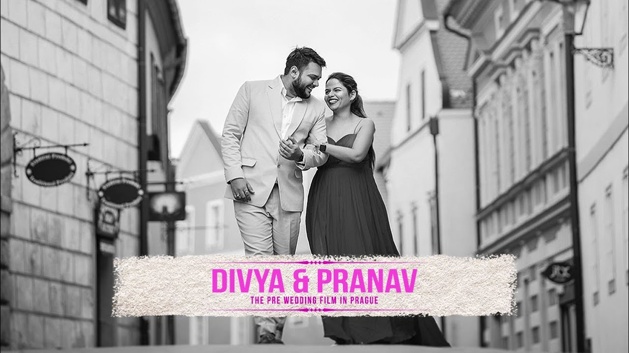 Divya & Pranav - Pre-Wedding Film (Prague, Czech Republic)