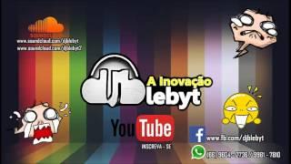 Blame ft John Newman - [VERSÃO FUNK 2015] - PROD.DJ BLEBYT A INOVAÇÃO