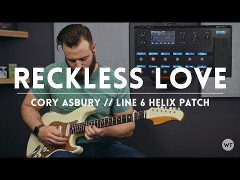 Reckless Love - Cory Asbury - Electric Guitar playthrough and Line 6 Helix patch