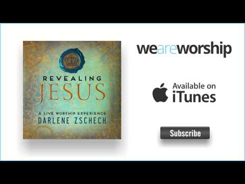Darlene Zschech - Jesus At The Center