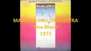 MAHAVISHNU ORCHESTRA - One Word (1973)