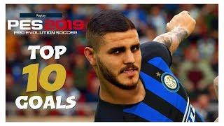 Pes 2019 - Top 10 Goals #1 - PS4 - HD