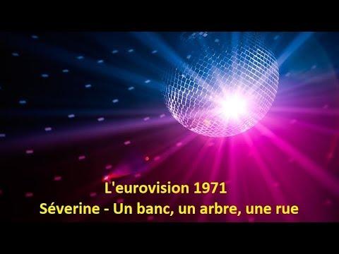 Severine Un Banc Un Arbre Une Rue Monaco L Eurovision 1971