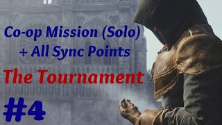 """""""Assassin's Creed: Unity"""" Solo Walkthrough, Co-op Mission #4: The Tournament + All Sync Points"""
