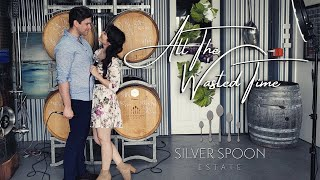 All The Wasted Time - at Silver Spoon Estate