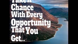 Jim Rohn: Take A Chance With Every Opportunity You Get (Jim Rohn Success)