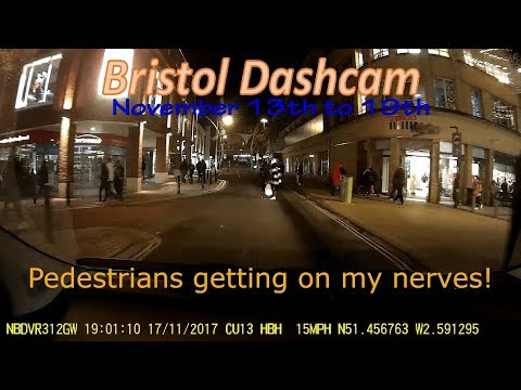 Bristol Dashcam: November 13th to 19th