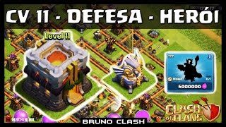 CLASHCON: CV11 - DEFESA - HERÓI (TH11-NEW DEFENSE - NEW HEROE) - Clash of Clans - Bruno Clash