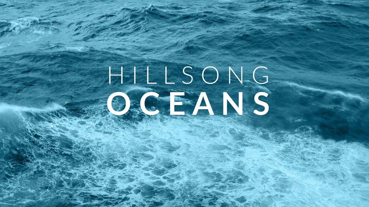 Oceans hillsong Download :