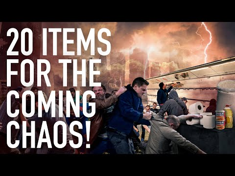 20 Must-Have Items for the Coming Chaos