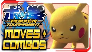Pokken Tournament - ALL Pikachu Moves & Combos! [Gameplay Walkthrough]