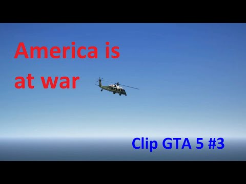 GTA V | RADIOACTIVE - IMAGINE DRAGON | AMERICA IS AT WAR | MILITARY / PRESIDENT |