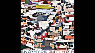 Eno • Hyde   On A Grey Day