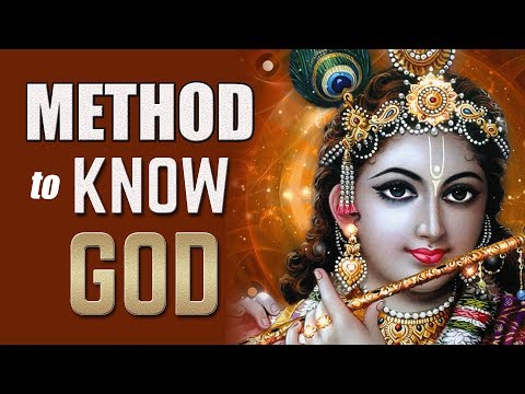 The Method to Know God |  How to Get Knowledge of God | Swami Mukundananda