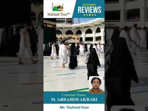 (Toheed) Makkah Tour Customer Review