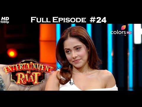 Entertainment Ki Raat - 10th February 2018 - Kartik & Nushrat - एंटरटेनमेंट की रात  - Full Episode