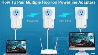 how to pair multiple hootoo powerline adapters