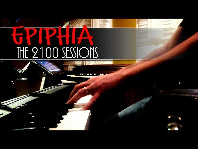 Epiphia - the 2100 sessions