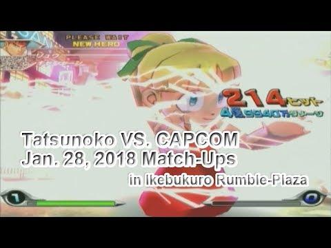 [Tatsunoko Vs. Capcom] Jan. 28, 2018 Match-ups in Ikebukuro Rumble-Plaza