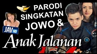 Parodi Singkatan JOWO dan Anak Jalanan