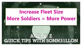 How to increase your fleet size  - Age of Z