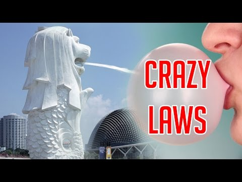 STRANGEST LAWS IN SINGAPORE