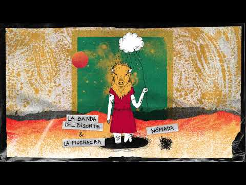 La Banda del Bisonte ft La Muchacha - Nómada