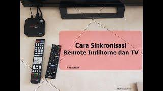 Video Cara Sinkronisasi Remote Indihome Dan Remote TV download MP3, 3GP, MP4, WEBM, AVI, FLV Oktober 2018