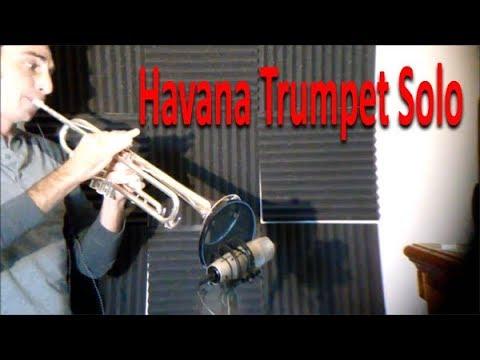 Havana, Camila Cabello, Trumpet Solo   Actually Playing