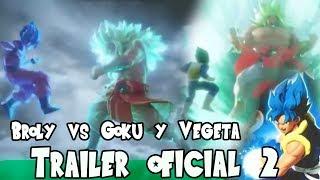 2do Trailer de Dragon Ball Z The Real 4D Broly Dios Pelicula 2017 | Goku y Vegeta Vs Broly