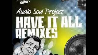 Audio Soul Project - Have It All Dub (Fred Everything Remix 2)