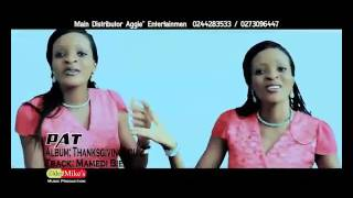 Patty   Latest Ghana Gospel 2015