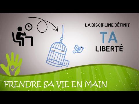 La discipline définit TA liberté