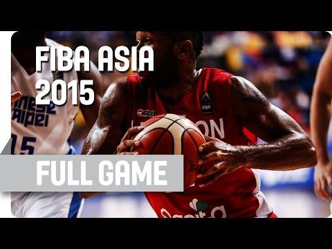 Chinese Taipei v Lebanon - Group D - Full Game - 2015 FIBA Asia Championship
