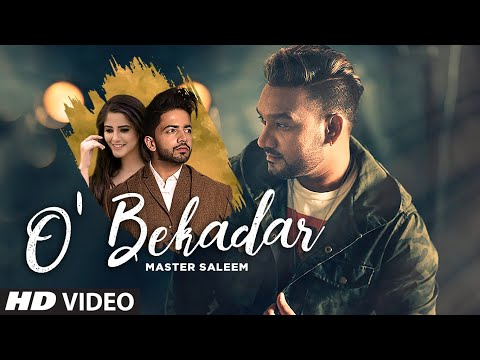 O' Bekadar: Master Saleem (Full Song) Gold Boy | Bhavdeep Romana | Shah Ali | Latest Punjabi Songs