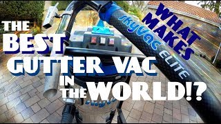 What Features Make SkyVac The Best Gutter Vac In The World?