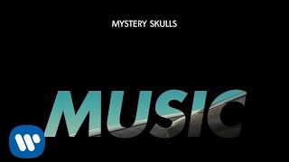 Mystery Skulls - Music [Official Audio]