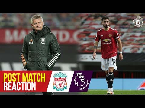 Solskjaer & Fernandes react to disappointing night | Manchester United 2-4 Liverpool