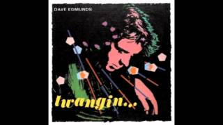 Dave Edmunds - You