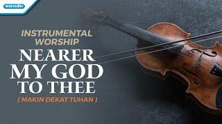 Download Instrumental Worship - Violin - Nearer My God To Thee (Makin Dekat Tuhan) - Henry Lamiri