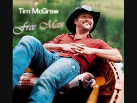 Tim McGraw - Free Man