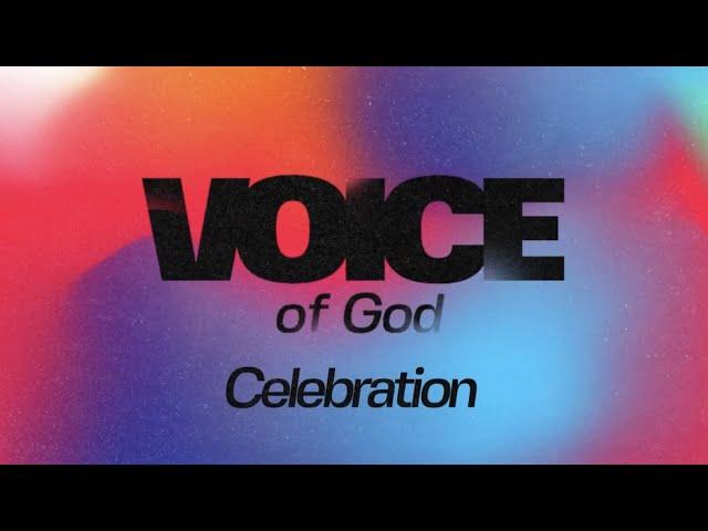 Voice of God: Celebration