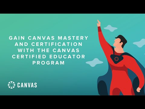 Canvas Mastery and Certification with the Certified Educator Program