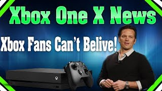 Xbox One X Receives Absolutely Amazing News! Even Xbox Fans Can't Believe It!